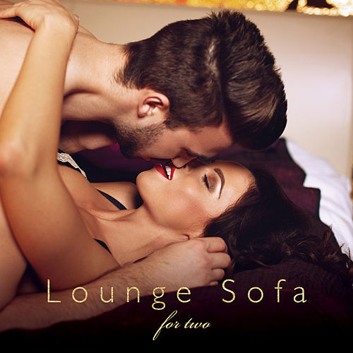 Lounge Sofa for Two Chilling Mix von Various Artists