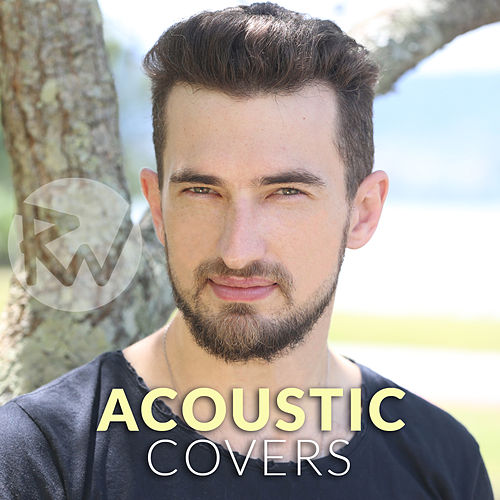 Acoustic Covers, Vol. 1 de Rafa Welter