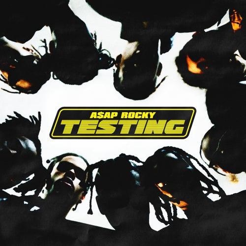 Testing de A$AP Rocky