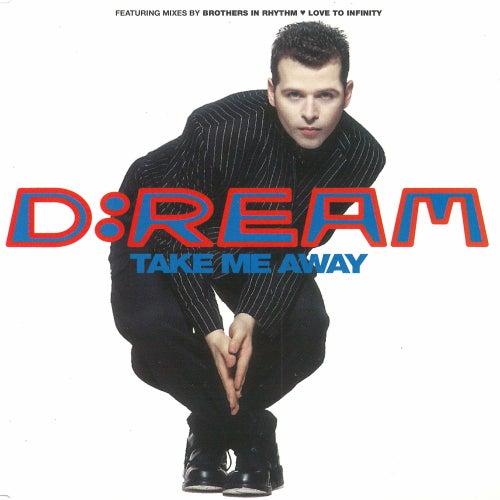 Take Me Away by Dream