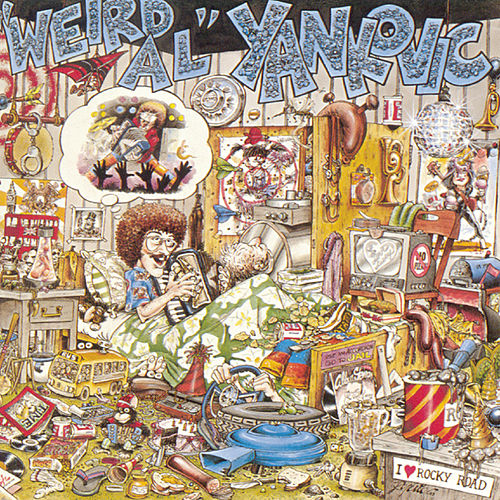 Weird Al Yankovic by Weird Al Yankovic