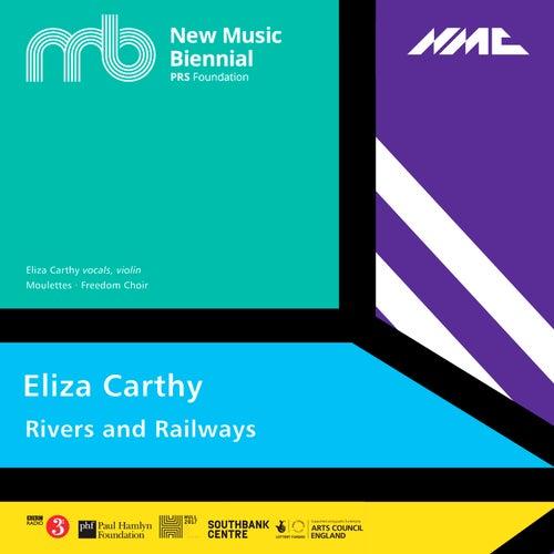 Rivers and Railways (Live) de Eliza Carthy