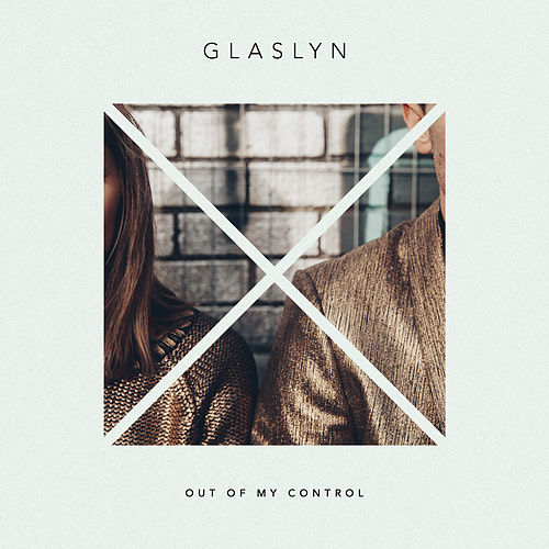 Out of My Control by Glaslyn