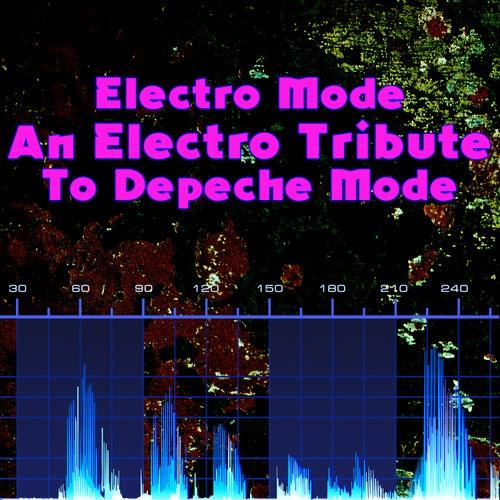 Electro-Mode - An Electro Tribute To Depeche Mode de Various Artists