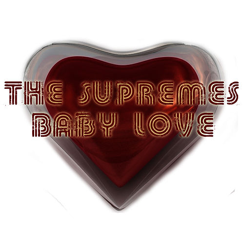 Baby Love de The Supremes