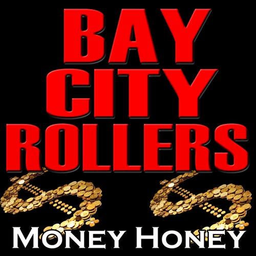 Money Honey de Bay City Rollers
