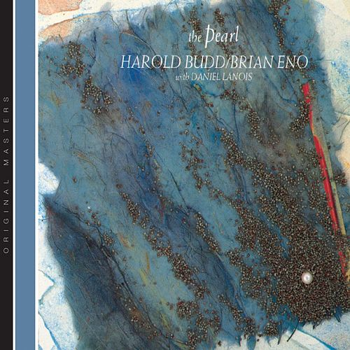 The Pearl by Harold Budd