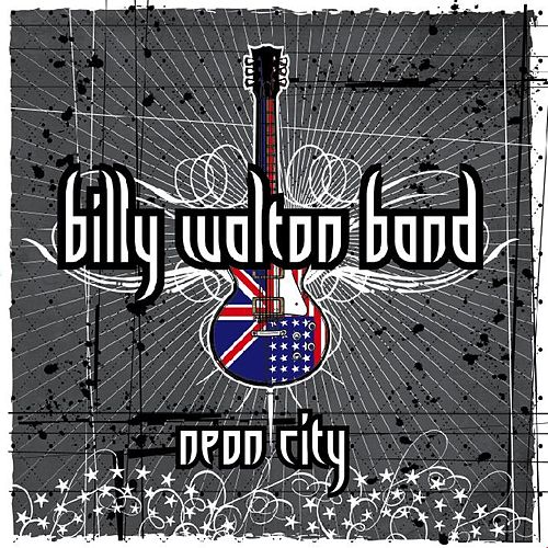 Neon City von Billy Walton Band