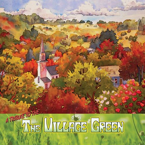 The Village Green by Greg Brown