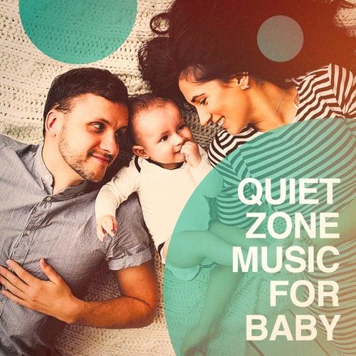 Quiet zone music for baby de Various Artists