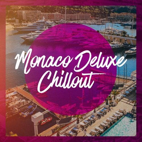 Monaco deluxe chillout von Various Artists