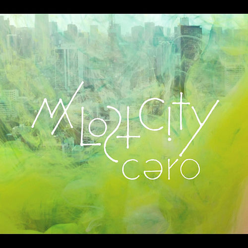 My Lost City by Cero