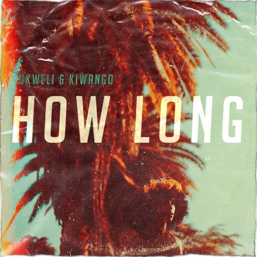 How Long de Ukweli