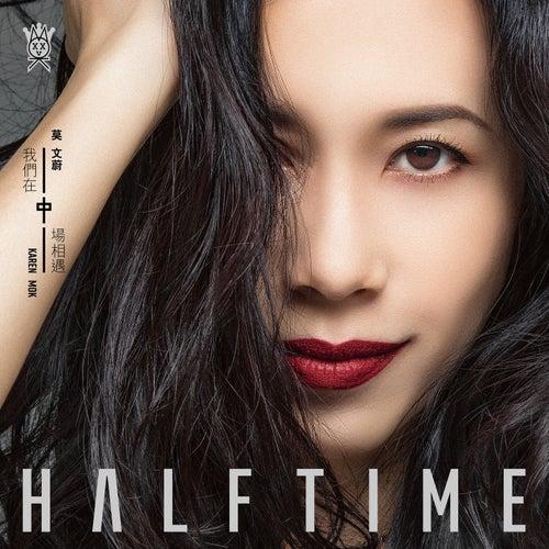 Half Time de Karen Mok