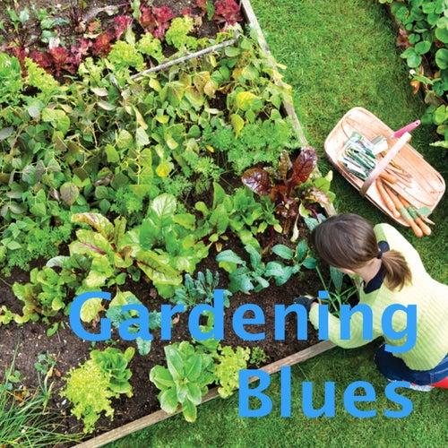 Gardening Blues de Various Artists