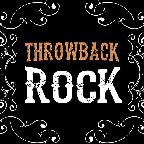 Throwback Rock by Various Artists