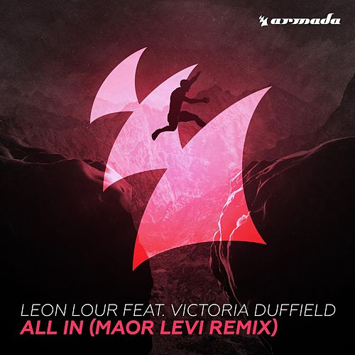 All In (Maor Levi Remix) by Leon Lour