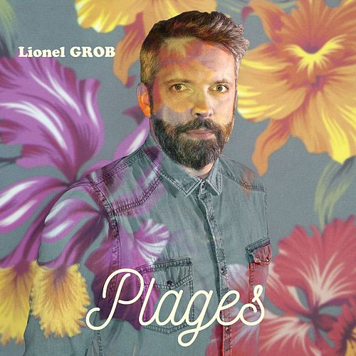 Plages by Lionel Grob