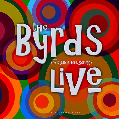 Live by The Byrds