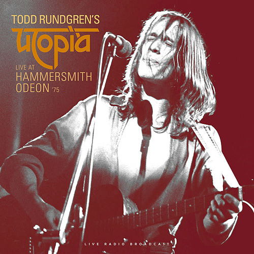 Live at Hammersmith Odeon '75 (Live) by Todd Rundgren