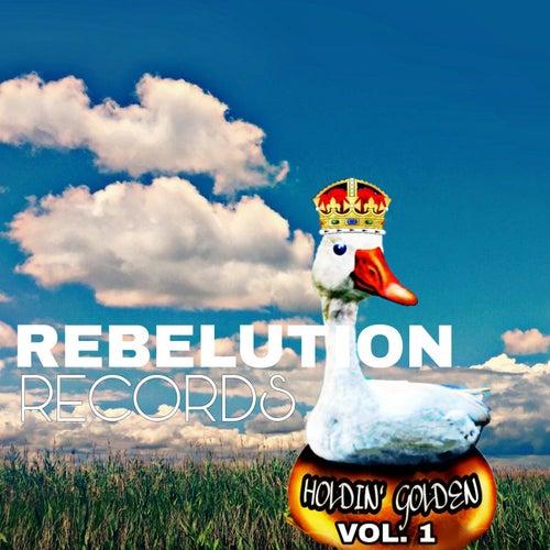 Holdin' Golden, Vol. 1 von Rebelution Records