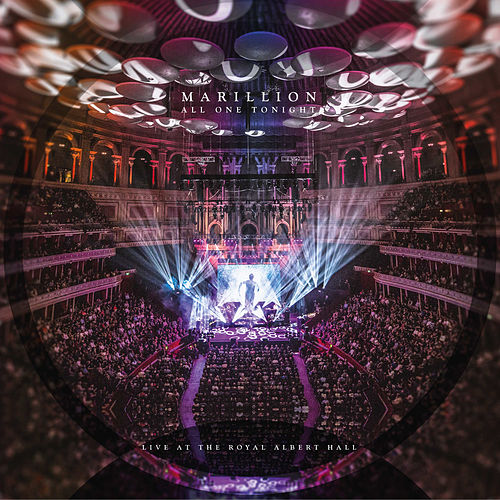 All One Tonight (Live at the Royal Albert Hall) by Marillion
