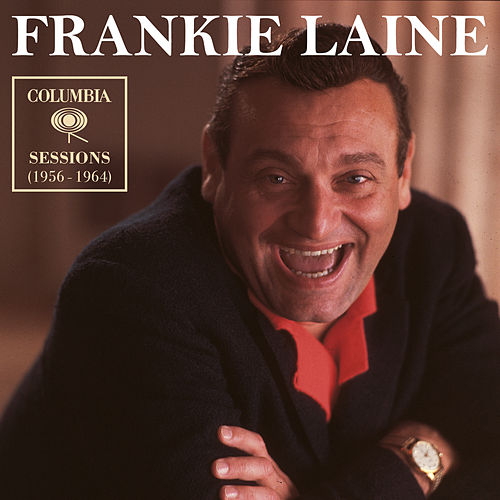 Columbia Sessions (1956 - 1964) de Frankie Laine