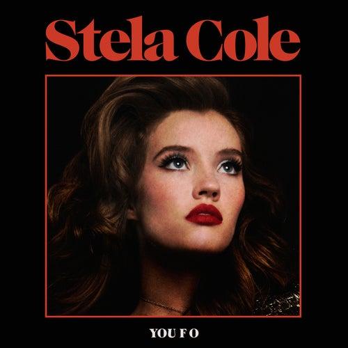 You F O by Stela Cole