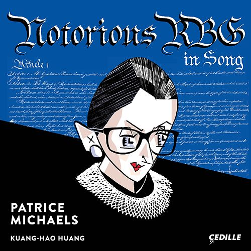 Notorious RBG in Song by Patrice Michaels