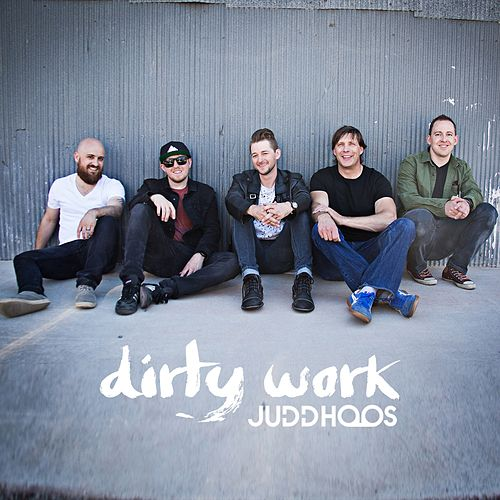 Dirty Work by Judd Hoos