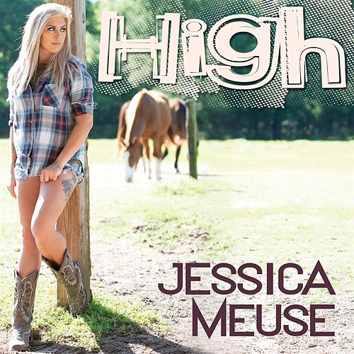 High by Jessica Meuse