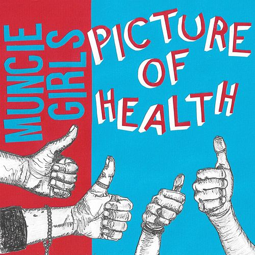 Picture of Health by Muncie Girls