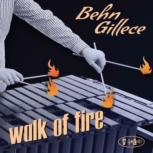 Walk of Fire de Behn Gillece