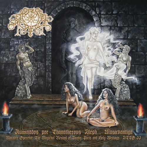 Iluminados Por Thanatherous Aleph... Musickantig a (Atto II) de Eternal Sacrifice