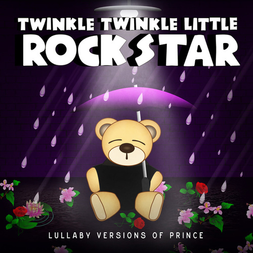 Lullaby Versions of Prince de Twinkle Twinkle Little Rock Star