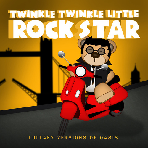 Lullaby Versions of Oasis by Twinkle Twinkle Little Rock Star