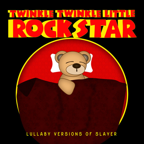Lullaby Versions of Slayer by Twinkle Twinkle Little Rock Star