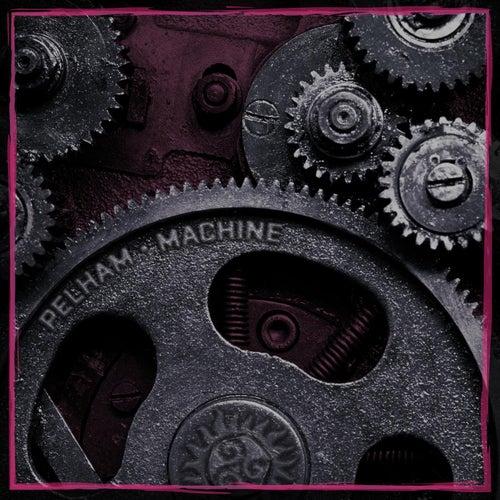 Machine - EP by Pelham