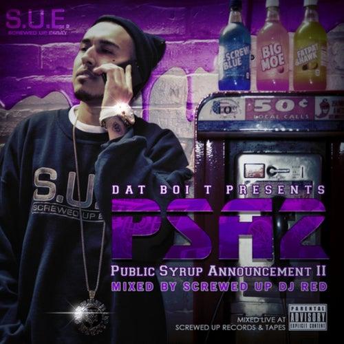 PSA2 - Public Syrup Announcement II by Dat Boi T