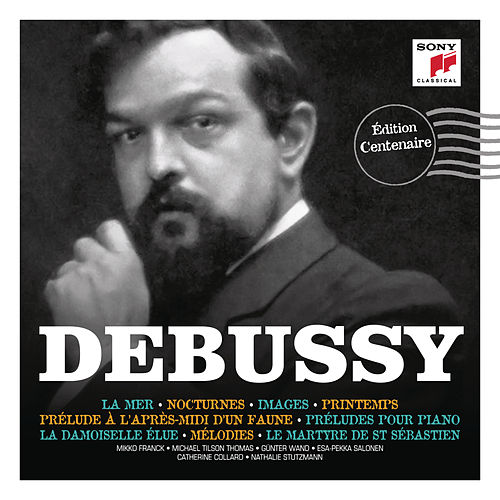 Debussy : Édition centenaire by Various Artists