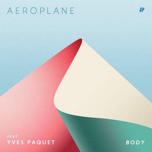 Body by Aeroplane