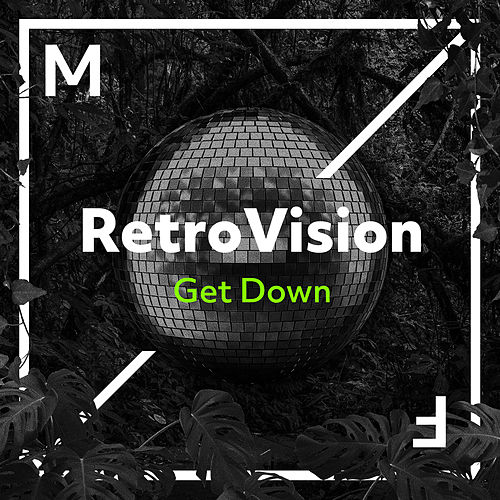 Get Down by Retrovision