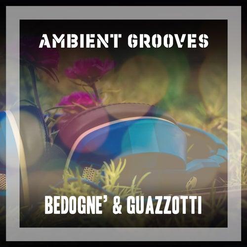 Ambient Grooves de Bedognè