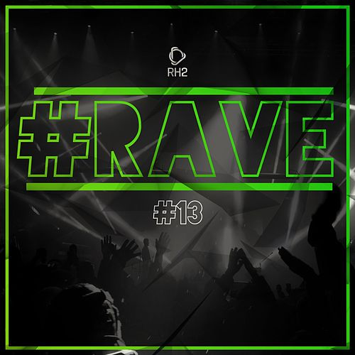#Rave #13 von Various Artists