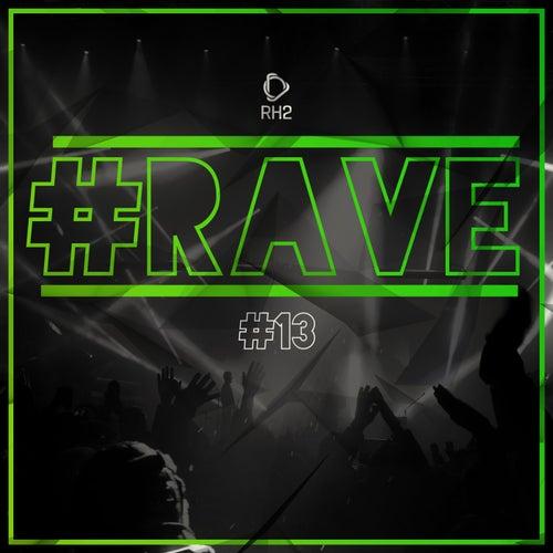 #Rave #13 von Various Artists
