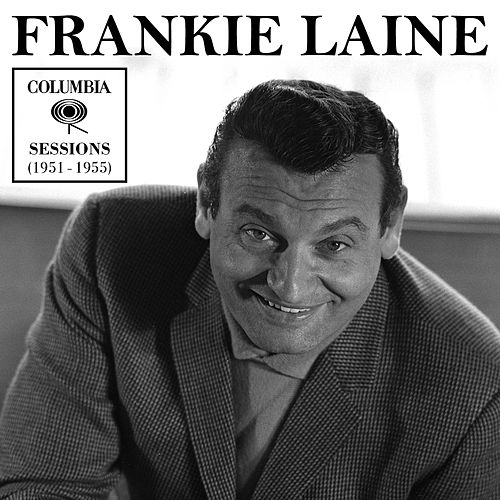 Columbia Sessions (1951-1955) de Frankie Laine