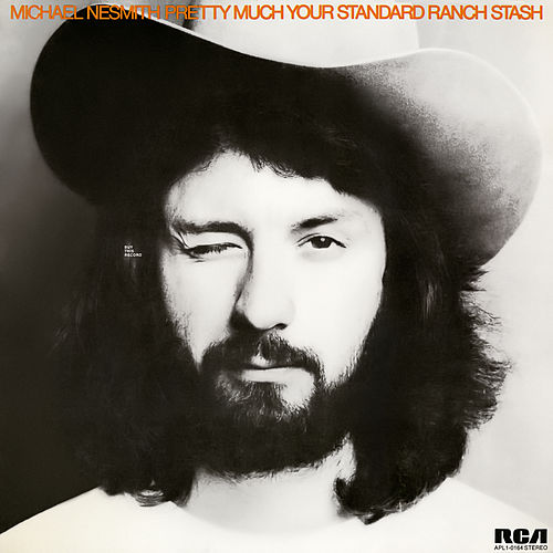 Pretty Much Your Standard Ranch Stash (Expanded Edition) by Michael Nesmith