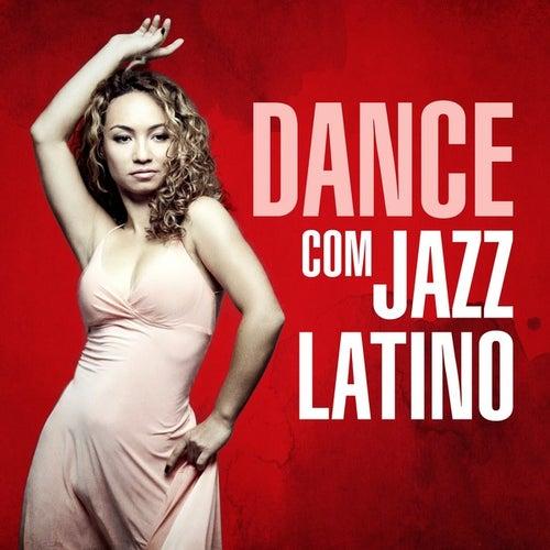 Dance com Jazz Latino de Various Artists