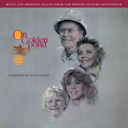 On Golden Pond (Original Motion Picture Soundtrack) de Dave Grusin