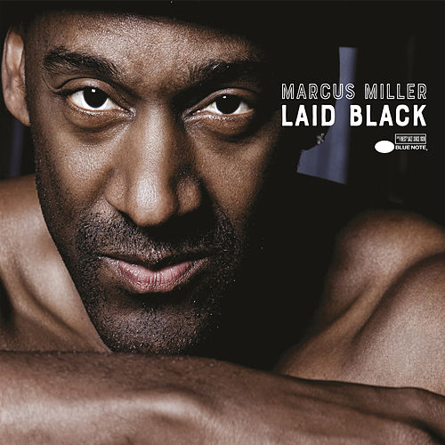 Laid Black by Marcus Miller